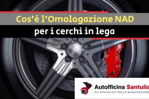 """Cos'è l'Omologazione NAD per i cerchi in lega Come montare ruote """"speciali"""" alla tua auto e superare a occhi chiusi controlli e revisioni"""